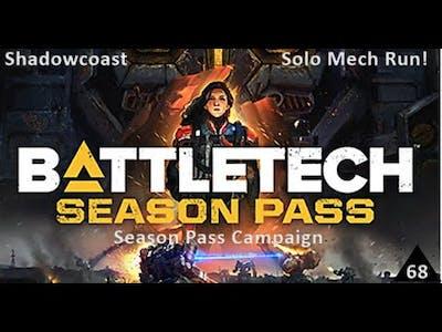 Solo Recovery Run! Battletech Season Pass Campaign [Episode 68]