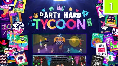 Party Hard Tycoon - BLIND FIRST LOOK! (Commentary)