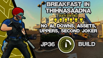 [Payday 2] Breakfast In Tijuana SOLO No(AI, Downs, Assets, Uppers, Second Joker) JP36 Rogue Build