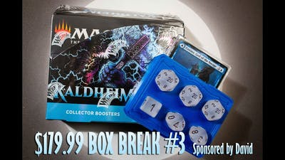 $179.99 Kaldheim Collector Booster Opening sponsored by David. Thank you!