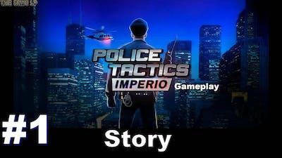 POLICE TACTICS: IMPERIO | #1 Story
