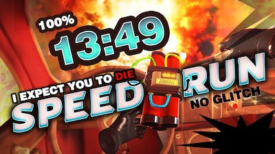 I Expect You To Die: Speed Run 100% No Glitch