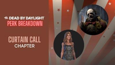 "DBD Perk Breakdown #5 - ""Curtain Call"" Chapter: Kate Denson & The Clown"