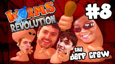 THE ULTIMATE FORT BATTLE Pt. 3 (Worms Revolution w/ The Derp Crew)
