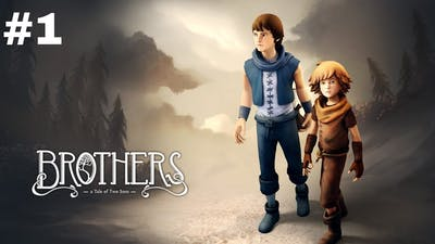 Brother A Tale Of Two Sons Gameplay Part 1 | Story Game Pc