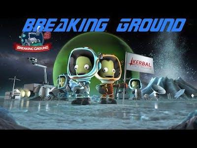 KSP Breaking Ground first look