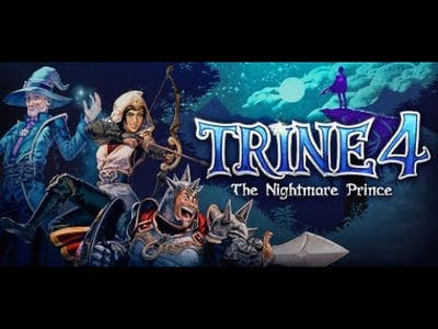 Trine 4 gameplay (minus some annoying doofus shouting over it)