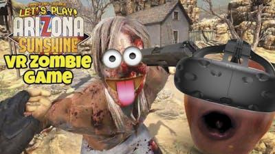 Midget Apple Plays - Arizona Sunshine (VR Zombie Game)