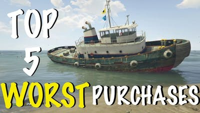 TOP 5 WORST PURCHASES IN GTA 5 ONLINE