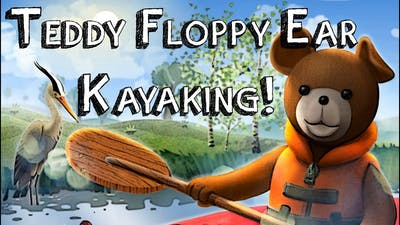 "Kayaking Bear! ""Teddy Floppy Ear"""