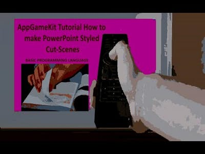 AppGameKit Tutorial   How to Make PowerPoint Styled Cut-Scenes