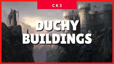 Crusader Kings 3 Duchy, Unique & Special Buildings (CK3 2021 Guide) ✔✔✔