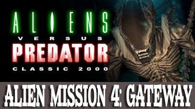 Aliens versus Predator Classic 2000 Walkthrough Alien 4 Gateway (Gameplay/No Commentary)
