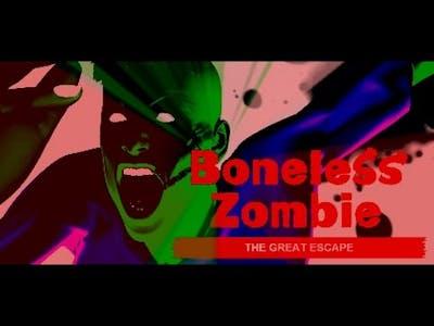 Boneless Zombie : The Great Escape ep 1