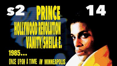WHEN PRINCE gave THE REVOLUTION FAIR WARNING: ONCE UPON A TIME IN MINNEAPOLIS [S2E14]