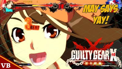 Guilty Gear Xrd Sign (PS3) – May Says Yay! – Not Zangief