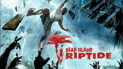 Dead island Riptide Definitive Edition-:-END