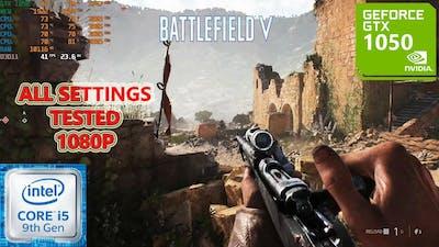 Battlefield V GTX 1050 2GB (All Settings Tested)