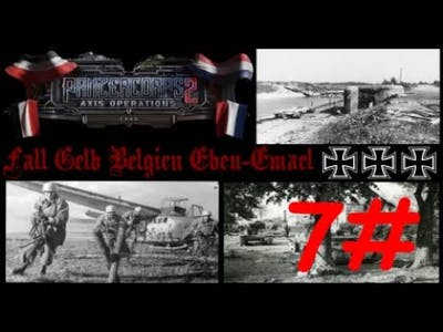 Panzer Corps 2: Axis Operations 1940 - Fall Gelb Belgien Eben Emael #7