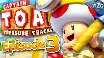 Captain Toad Treasure Tracker Gameplay Walkthrough - Episode 3 - Hunt for the Great Bird's Lair!