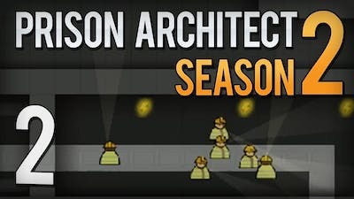 Prison Architect - S2 E2 - 'Barely running' - Gameplay & Commentary