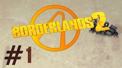Introducing My Mechromancer! - Borderlands 2 (Episode 1)