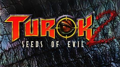 TUROK 2 Seed Of Evil