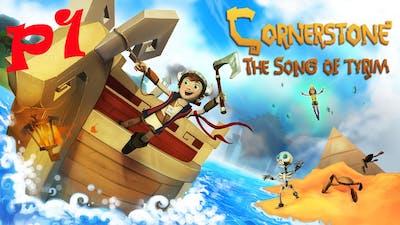 Gameplay Cornerstone - The Song of Tyrim PART 1