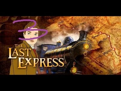 The Last Express Gold Edition - Part 3