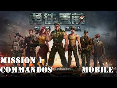 NEW COMMANDOS MOBILE GAME MISSION # 1 (Android/PC)