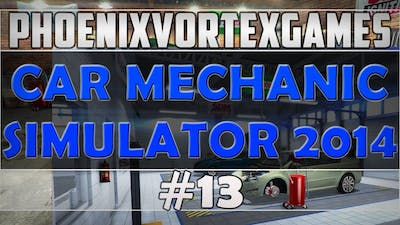 Car Mechanic Simulator 2014 #13 - Finding Solutions Can Take A Long Time!