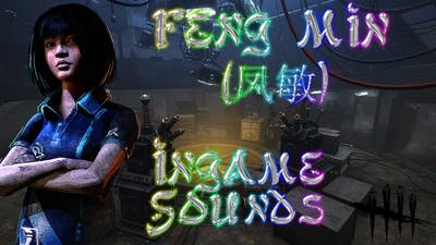 Feng Min (凤敏) - Environmental Noises // Dead By Daylight Spark of Madness