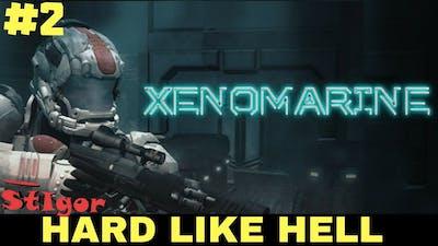 XENOMARINE - EPISODE #2 - AFTER UPDATE - GAMEPLAY