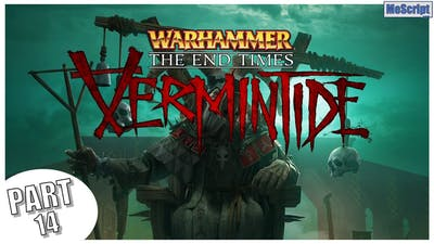 Warhammer: End Times - Vermintide / Waylaid / Gameplay Walkthrough / No Commentary
