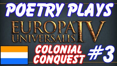 EU4 Rights of Man - Colonial Conquest! - Episode 3