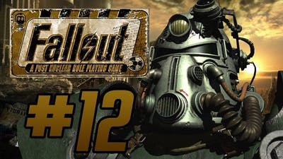 Fallout 1: Episode 12: Am I Overpowered Yet?