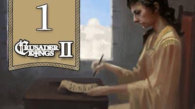 Smashing the Patriarchy - Crusader Kings 2 : Monks & Mystics Let's Play - 1