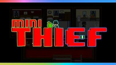 FULL STEAL Mini Thief Gameplay