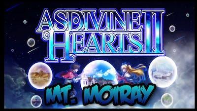 Asdivine Hearts 2 | Mt. Moiray (Expert)