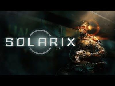 Lets play Solarix part 1