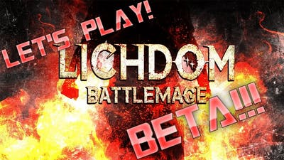 Let's Play! Lichdom Battlemage! WOW! Just WOW!!!