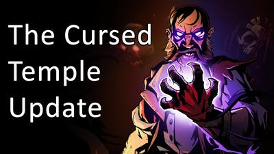 The Cursed Temple Update - Curse of the Dead Gods