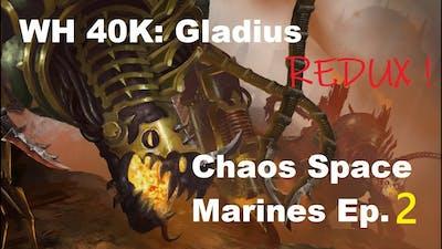 Warhammer 40,000: Gladius - Lets Play Chaos Ep. 2