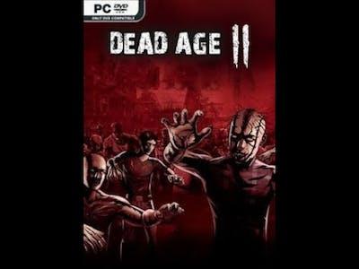 Dead Age 2 Часть 1