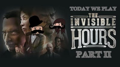 Today We Play - The invisible hours part 2