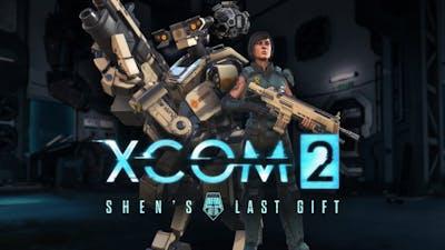 XCOM 2 - Shen's Last Gift Series - Gatecrasher - Episode 1