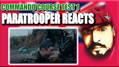 British Paratrooper Reacts to First Test of The Royal Marines Commando Course