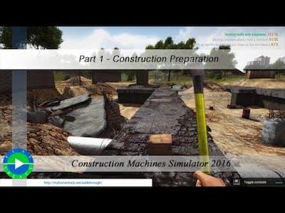 Construction Machines Simulator 2016 Part 1 - Construction Preparation