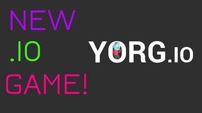 NEW .IO GAME! - Yorg.io #1