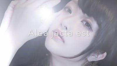 『Alea jacta est』